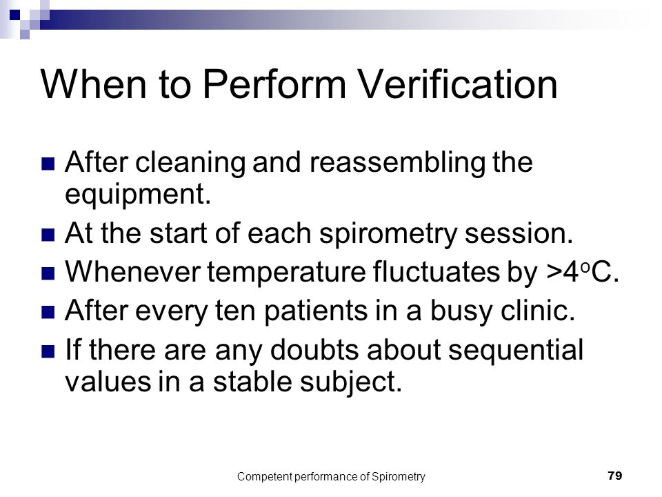 When to Perform Verification