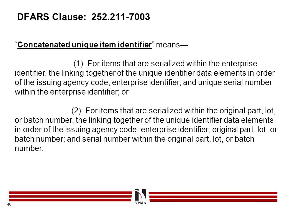 DFARS Clause: 252.211-7003 Concatenated unique item identifier means—