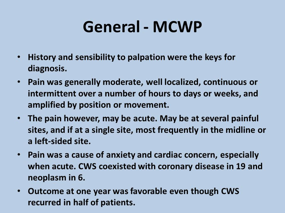General - MCWP History and sensibility to palpation were the keys for diagnosis.