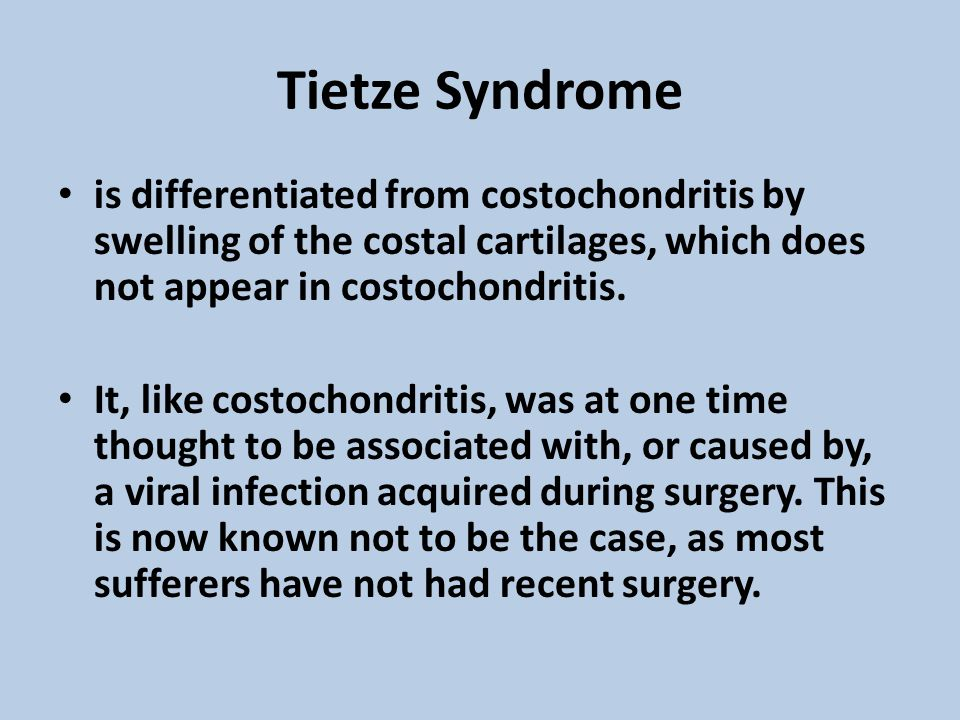Tietze Syndrome is differentiated from costochondritis by swelling of the costal cartilages, which does not appear in costochondritis.