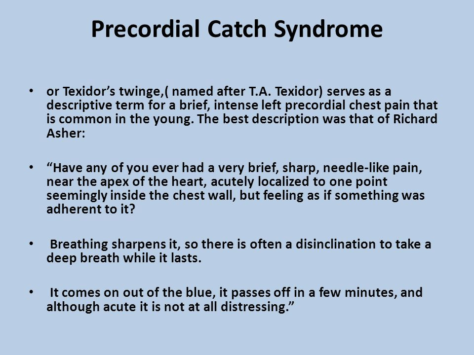 Precordial Catch Syndrome