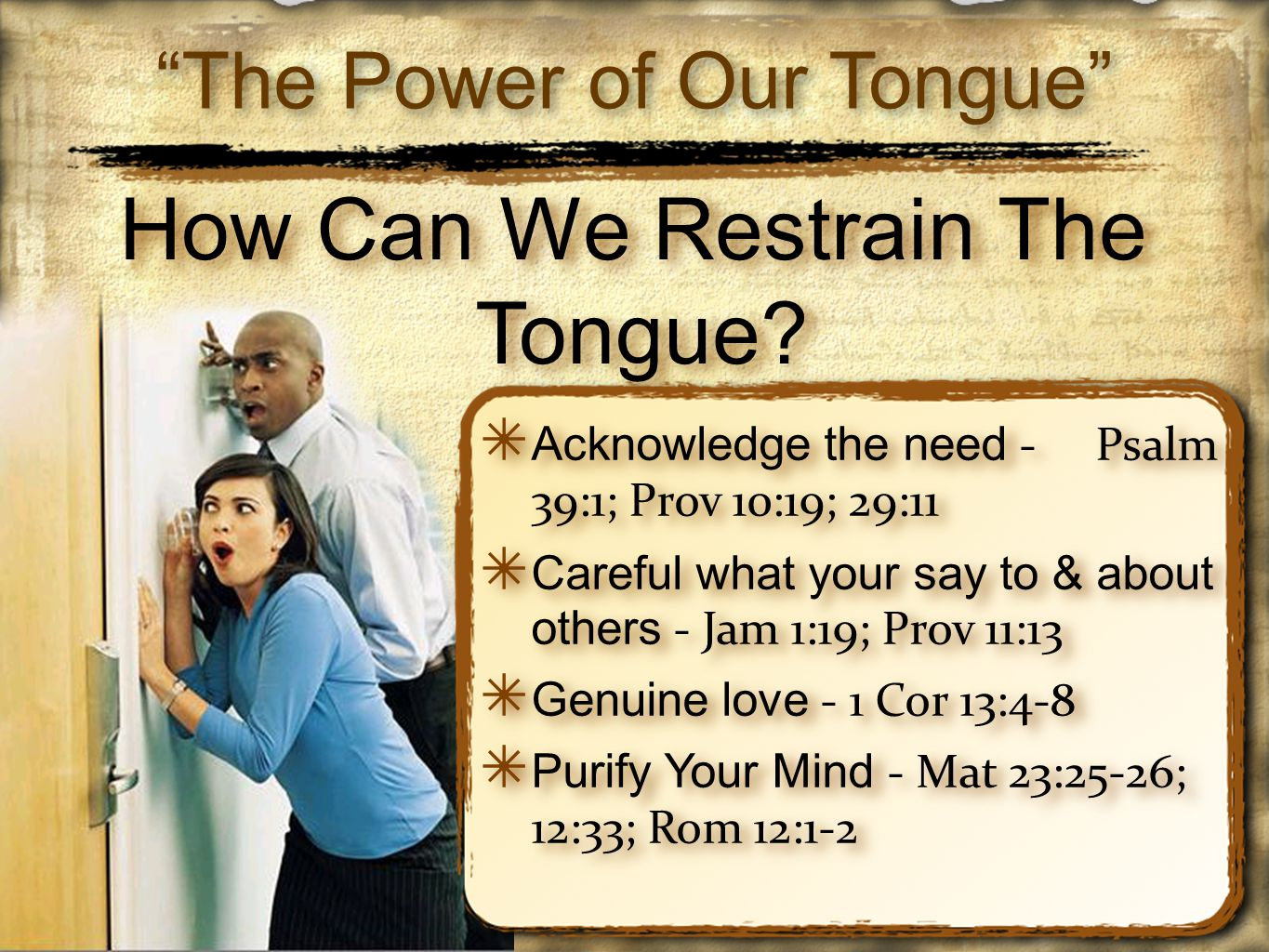 How Can We Restrain The Tongue