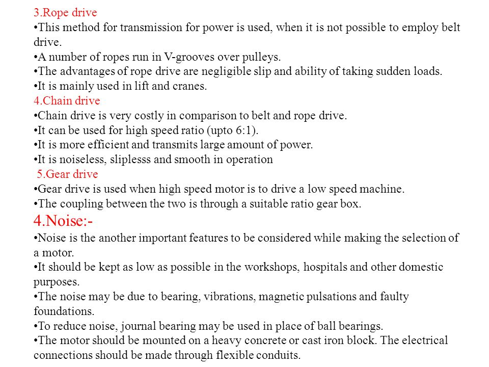3.Rope drive •This method for transmission for power is used, when it is not possible to employ belt drive.