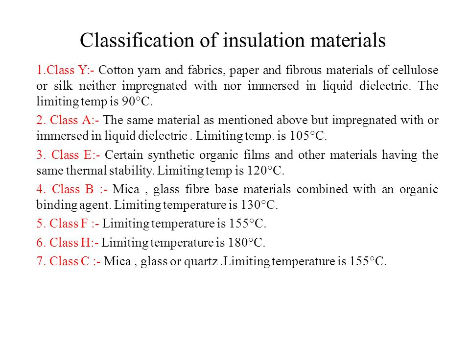 Classification of insulation materials