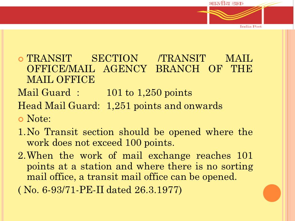 TRANSIT SECTION /TRANSIT MAIL OFFICE/MAIL AGENCY BRANCH OF THE MAIL OFFICE