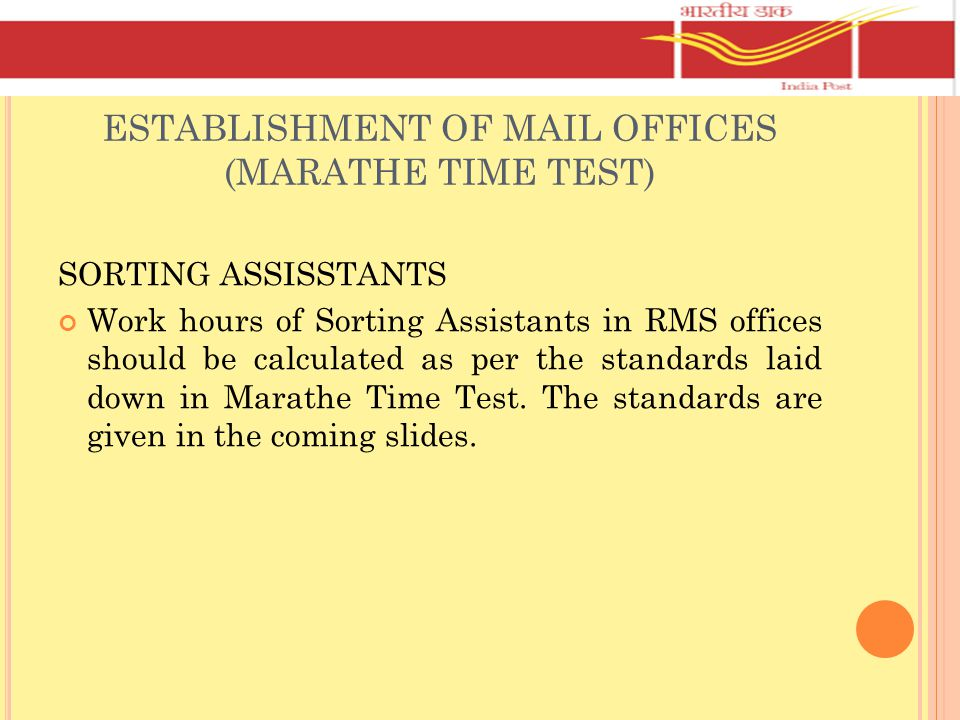 ESTABLISHMENT OF MAIL OFFICES (MARATHE TIME TEST)