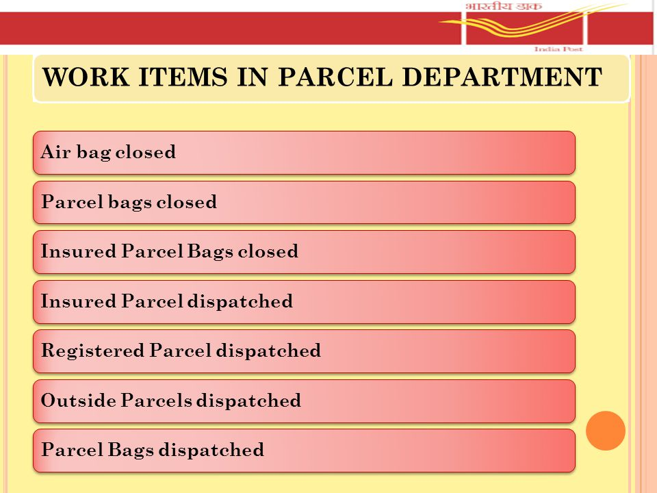 Insured Parcel Bags closed Insured Parcel dispatched
