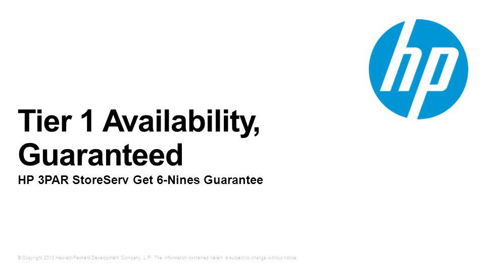 Tier 1 Availability, Guaranteed