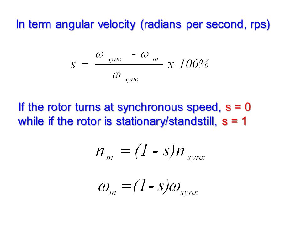 In term angular velocity (radians per second, rps)