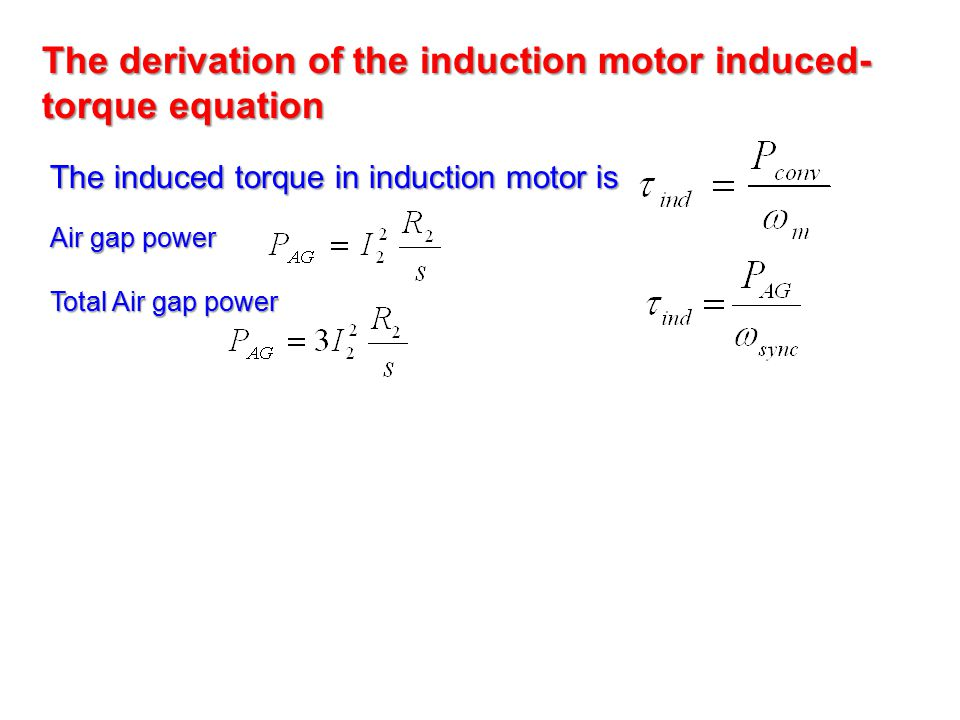 The derivation of the induction motor induced-torque equation