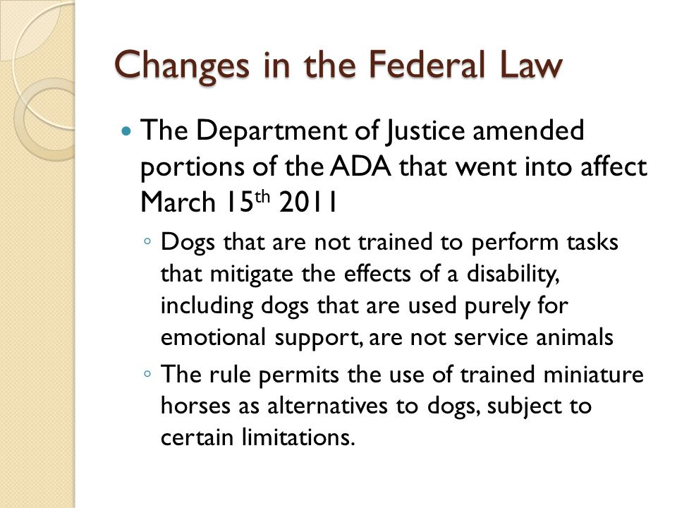 Changes in the Federal Law