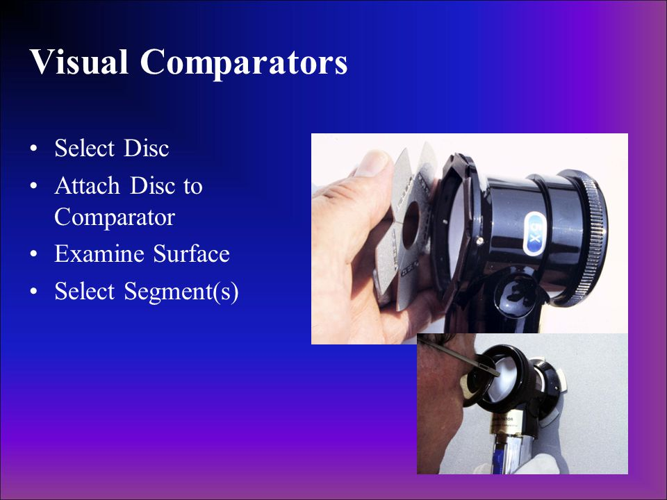 Visual Comparators Select Disc Attach Disc to Comparator