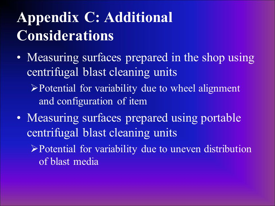 Appendix C: Additional Considerations