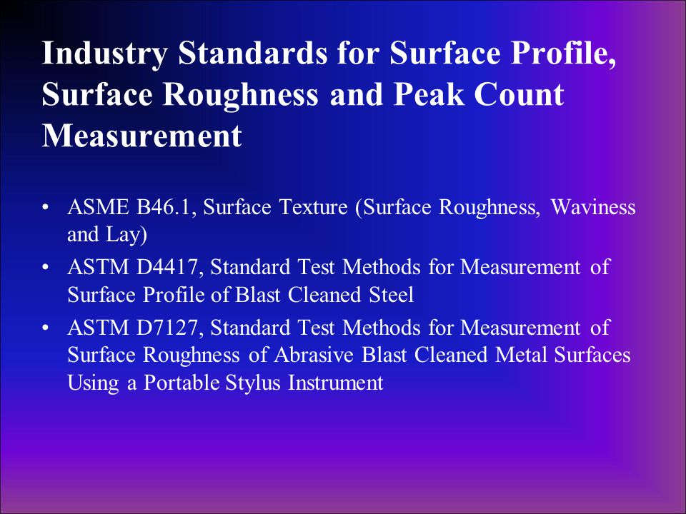 Industry Standards for Surface Profile, Surface Roughness and Peak Count Measurement