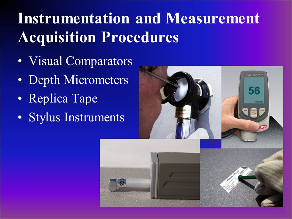 Instrumentation and Measurement Acquisition Procedures