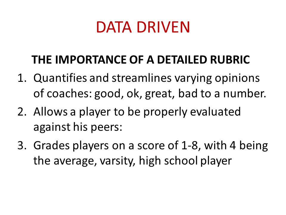 DATA DRIVEN THE IMPORTANCE OF A DETAILED RUBRIC
