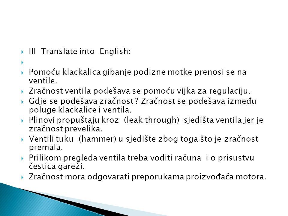 III Translate into English: