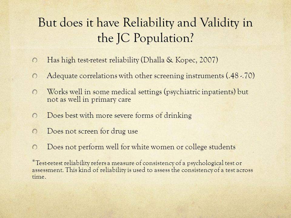 But does it have Reliability and Validity in the JC Population