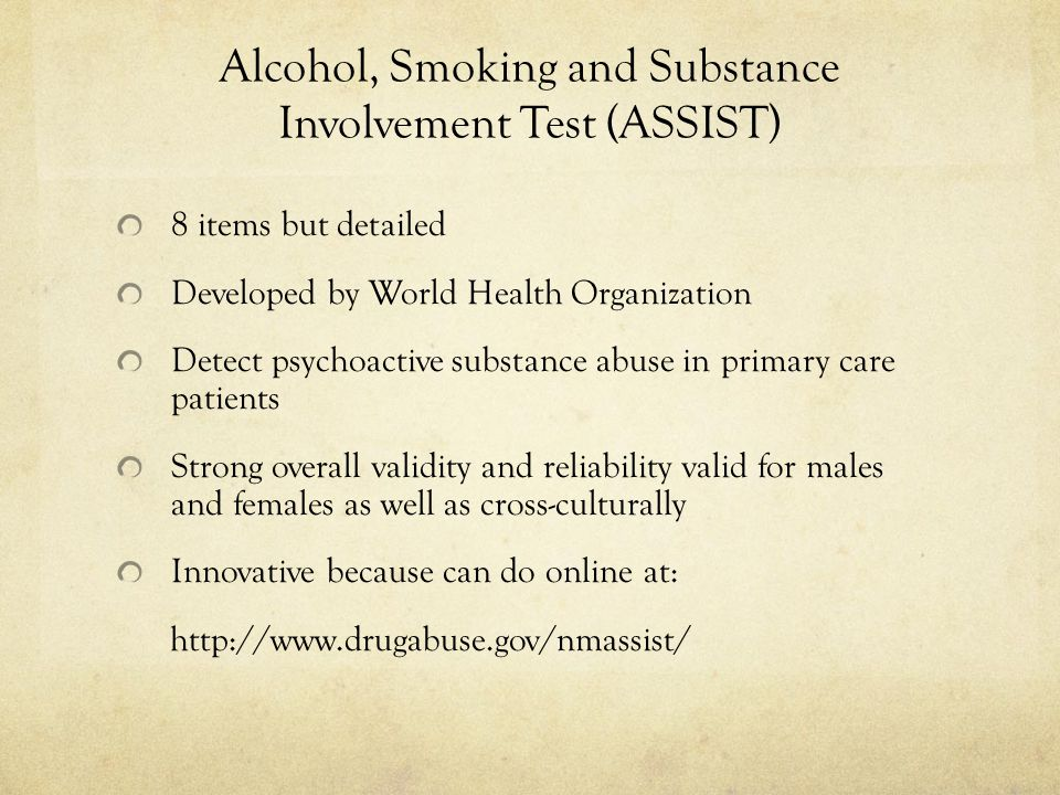 Alcohol, Smoking and Substance Involvement Test (ASSIST)