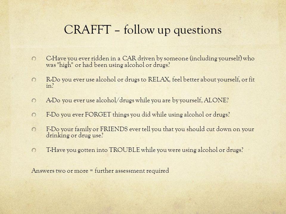 CRAFFT – follow up questions