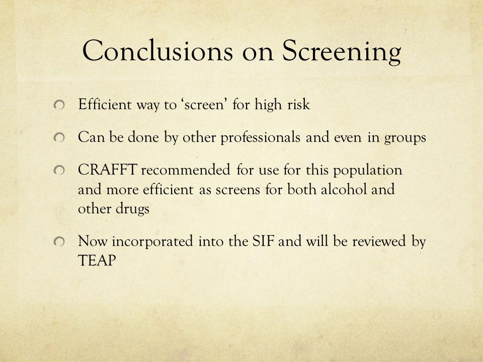 Conclusions on Screening