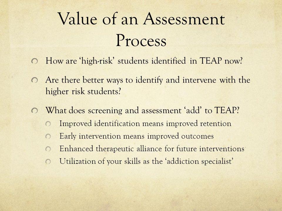 Value of an Assessment Process