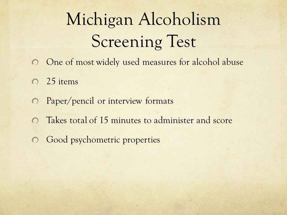 Michigan Alcoholism Screening Test