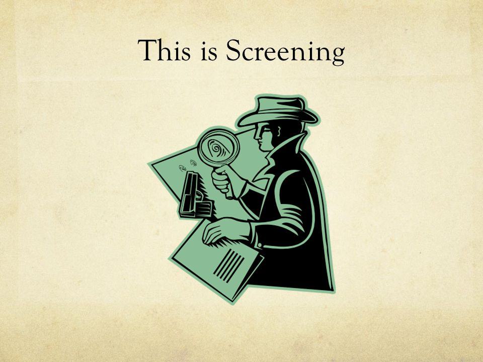 This is Screening