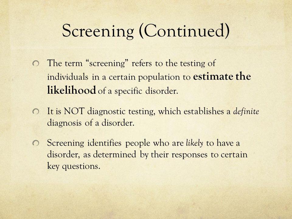 Screening (Continued)