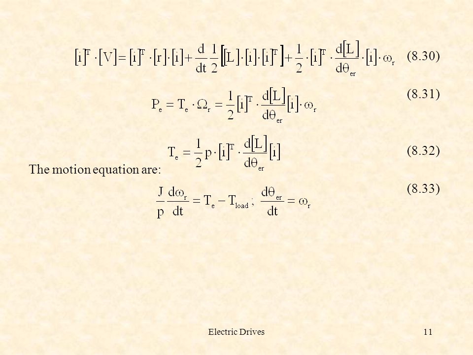 The motion equation are: (8.33)