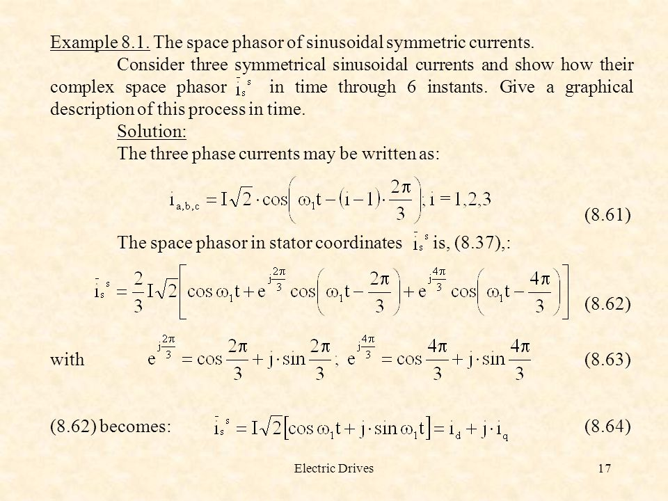 Example 8.1. The space phasor of sinusoidal symmetric currents.