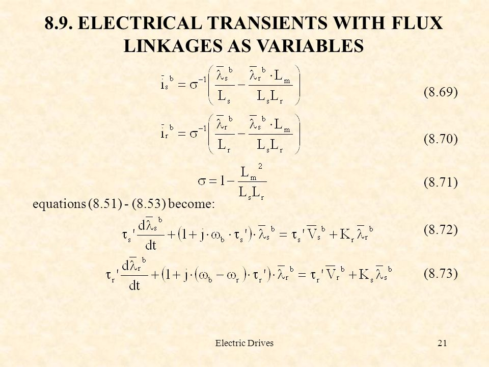 8.9. ELECTRICAL TRANSIENTS WITH FLUX LINKAGES AS VARIABLES