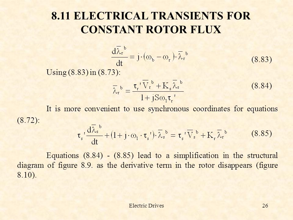 8.11 ELECTRICAL TRANSIENTS FOR CONSTANT ROTOR FLUX