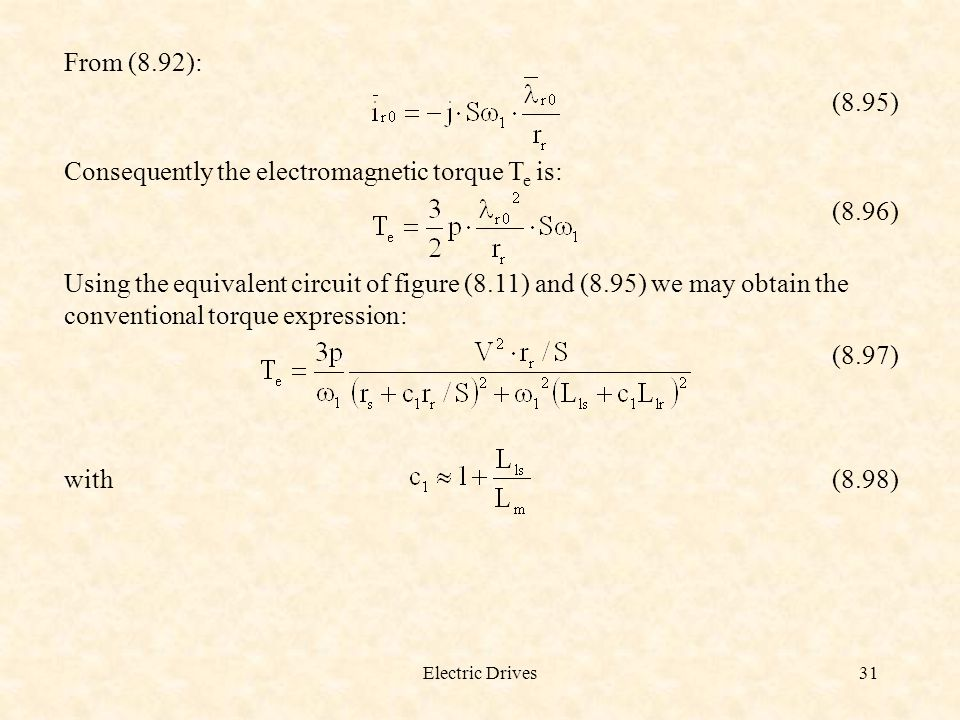 Consequently the electromagnetic torque Te is: (8.96)