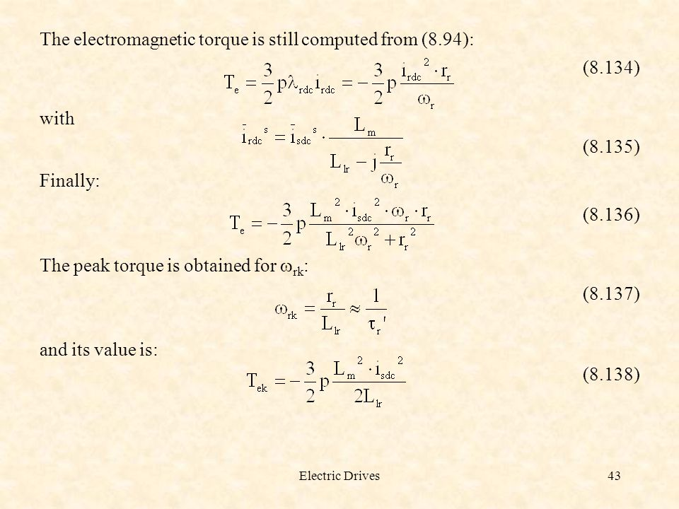 The electromagnetic torque is still computed from (8.94): (8.134)