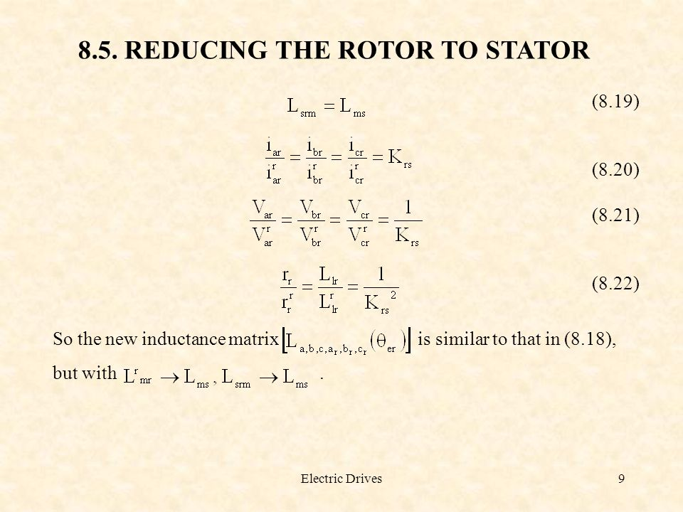 8.5. REDUCING THE ROTOR TO STATOR