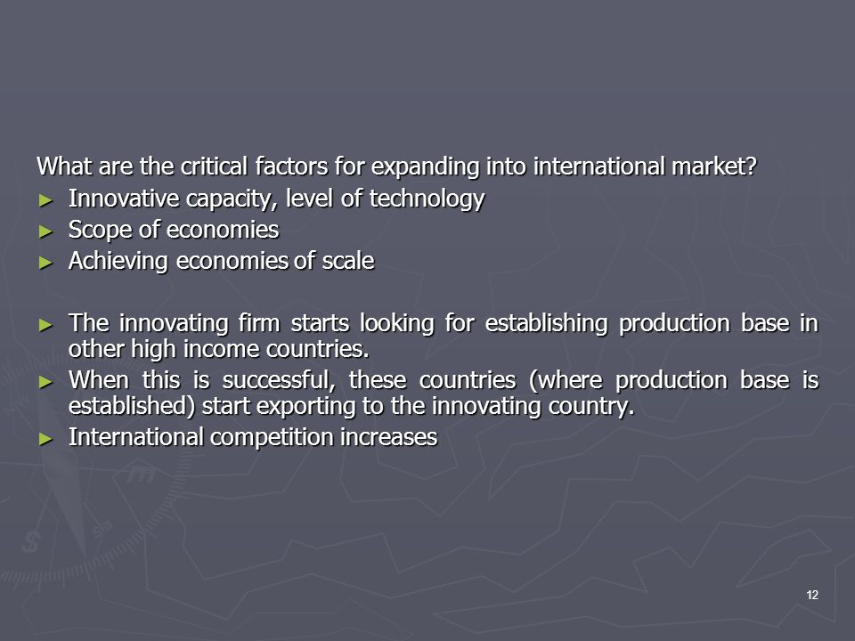 What are the critical factors for expanding into international market