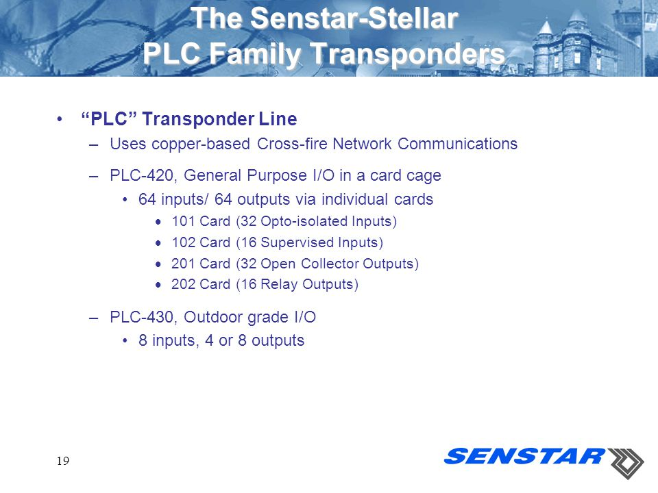 The Senstar-Stellar PLC Family Transponders
