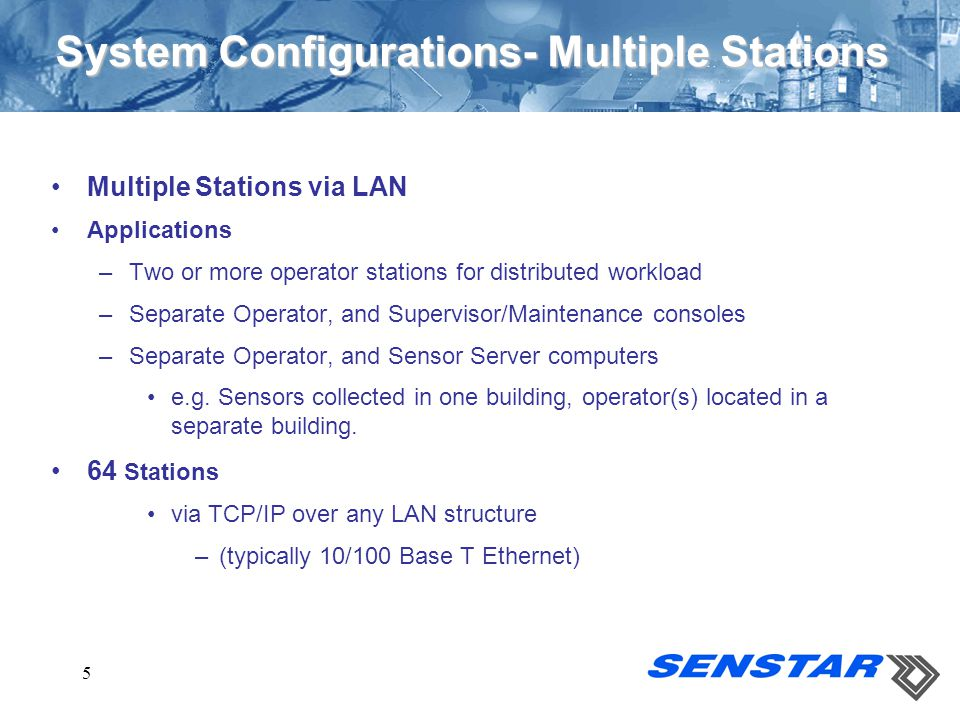 System Configurations- Multiple Stations