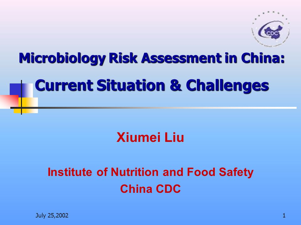 Microbiology Risk Assessment in China: Current Situation & Challenges