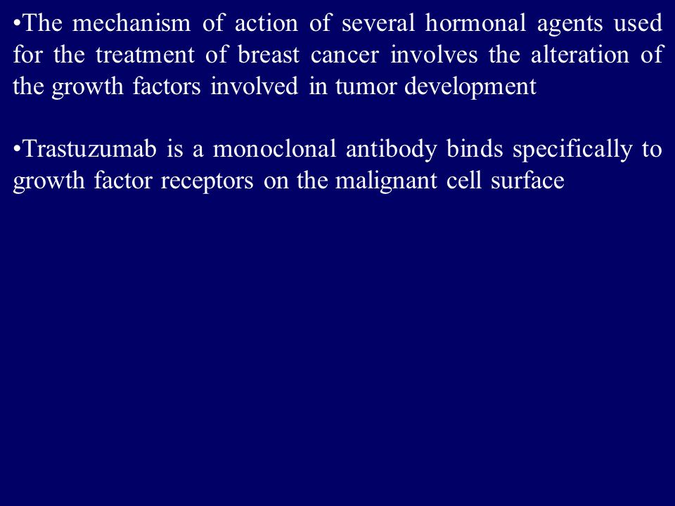 The mechanism of action of several hormonal agents used for the treatment of breast cancer involves the alteration of the growth factors involved in tumor development