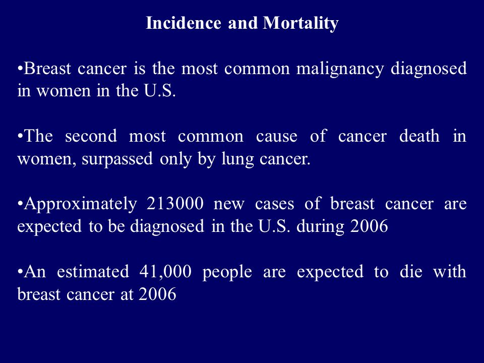 Incidence and Mortality