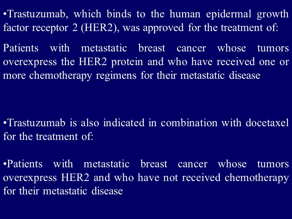 Trastuzumab, which binds to the human epidermal growth factor receptor 2 (HER2), was approved for the treatment of: