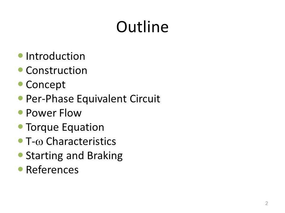 Outline Introduction Construction Concept Per-Phase Equivalent Circuit