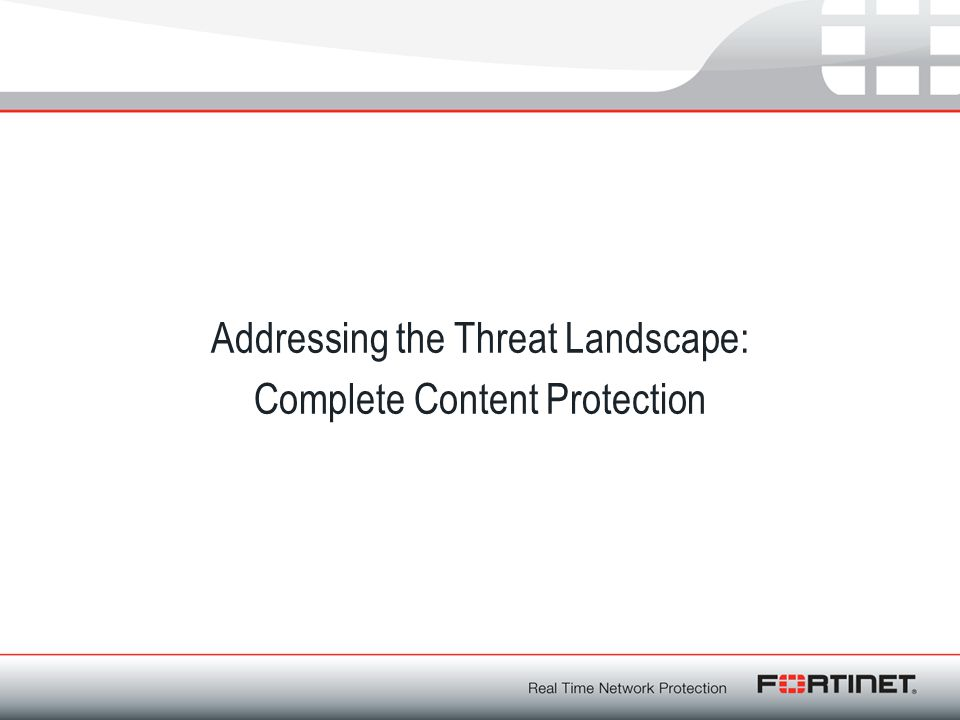 Addressing the Threat Landscape: Complete Content Protection