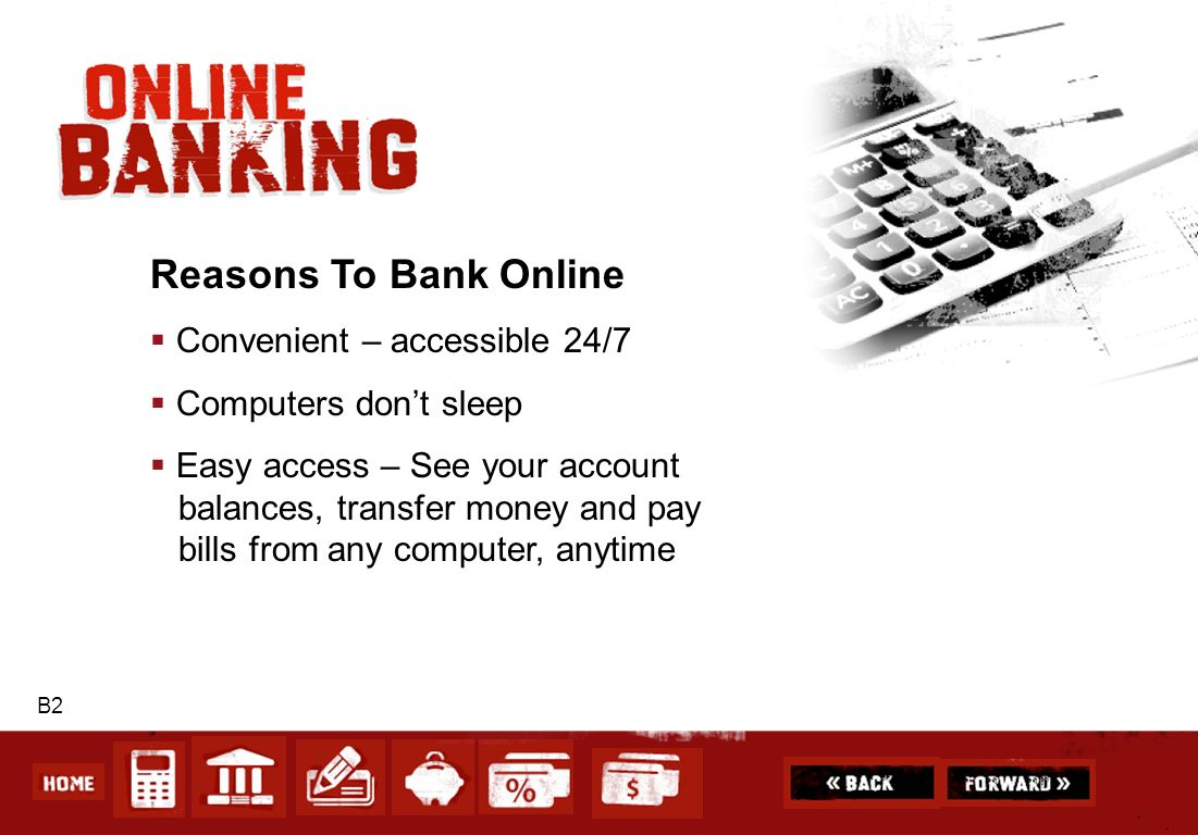 Reasons To Bank Online Convenient – accessible 24/7