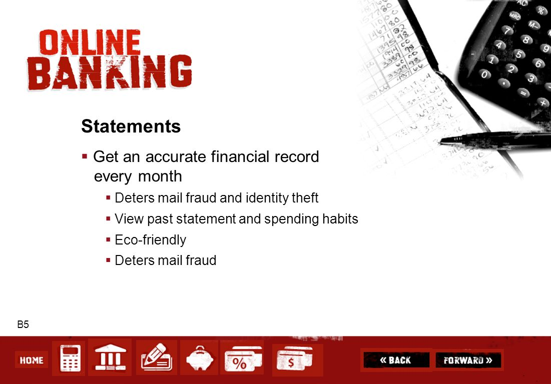 Statements Get an accurate financial record every month