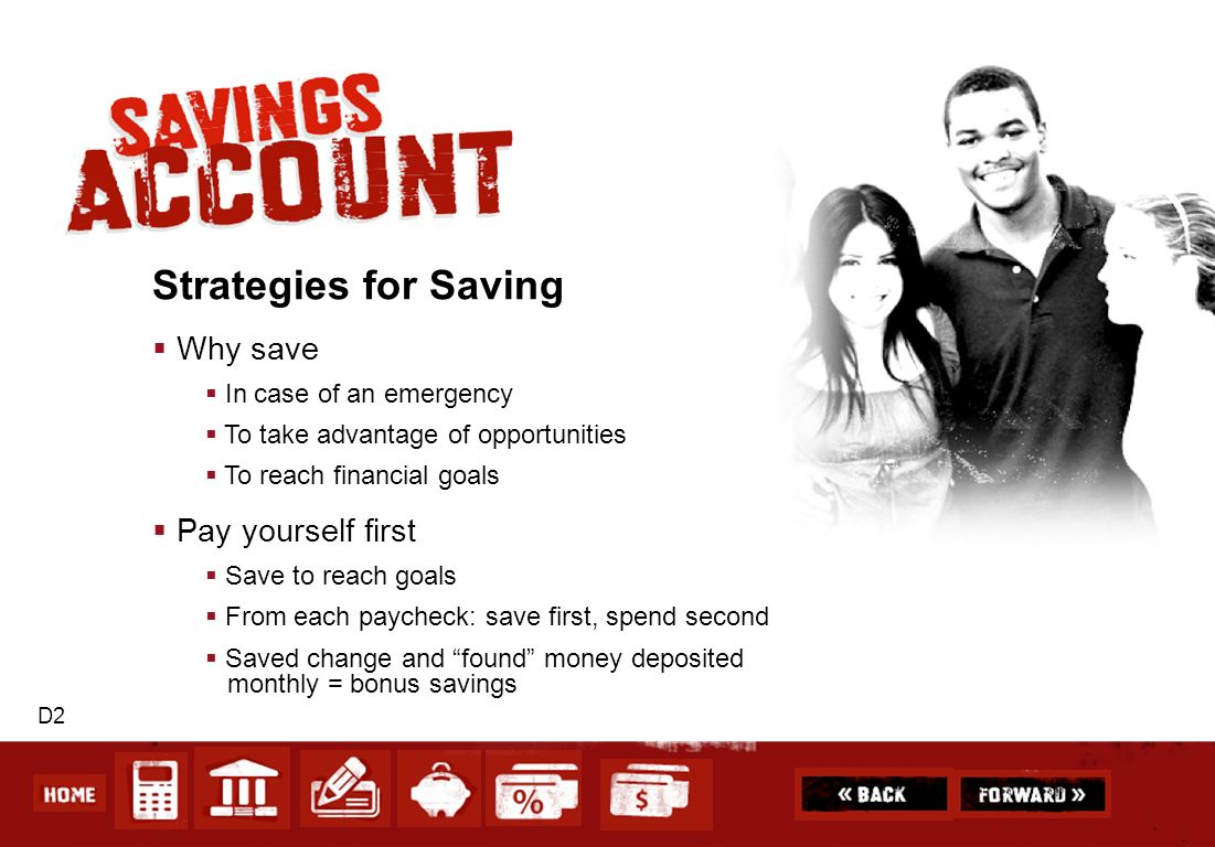 Strategies for Saving Why save Pay yourself first