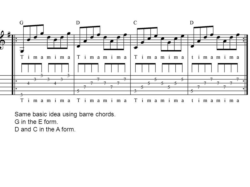 Same basic idea using barre chords.