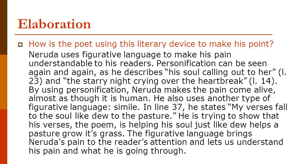 Elaboration How is the poet using this literary device to make his point